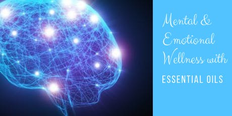 Mental & Emotional Wellness with Essential Oils tickets
