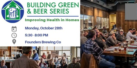 Building Green & Beer Series: Improving health in homes tickets