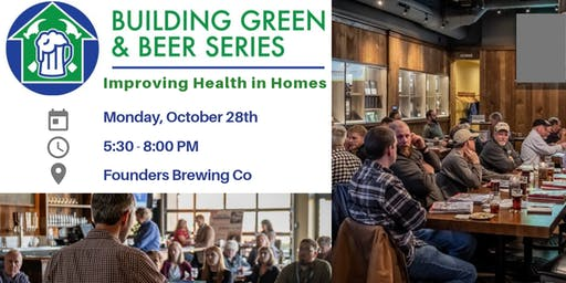 Building Green & Beer Series: Improving health in homes