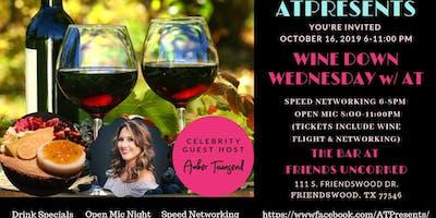 "ATPresents Wine Down Wednesday w/ AT ""Speed Networking & Wine"""