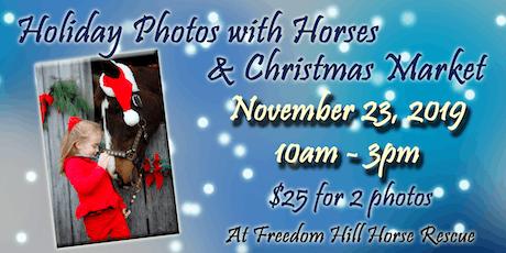 2019 Holiday Photos with Horses & Christmas Market tickets