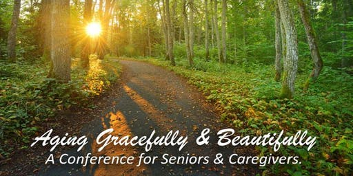 Transforming Your City Aging Gracefully & Beautifully Conference