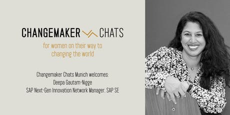 Changemaker Chats Munich Launch – with Deepa Gautam-Nigge, SAP tickets