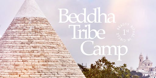 BEDDHA TRIBE CAMP | Beauty Rituals in Goddess Circle in Locorotondo