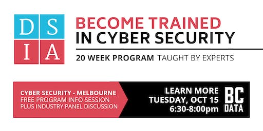 Career Change to Cyber Security in 20-weeks - Free Program Info Session - Melbourne - 6:30pm start