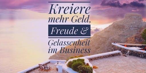Tages-Workshop - Kreiere mehr Geld, Freude & Gelassenheit im Business