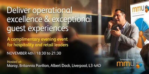 Deliver Operational Excellence & Exceptional Guest Experiences