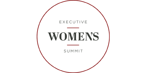 November 19, 2019: Annual, Co-ed & Multigenerational Executive Women's Summit Gathering