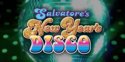Salvatore's New Year's DISCO With DJ John Ceglia!