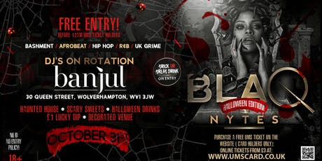 BLAQ NYTES - Halloween Special - Wolverhampton tickets