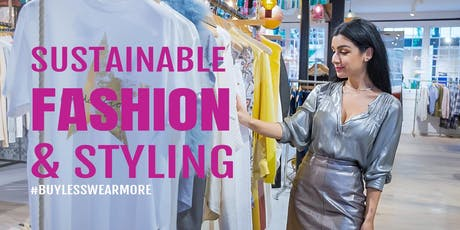 London Fashion Networking: Sustainable Fashion & Personal Styling tickets