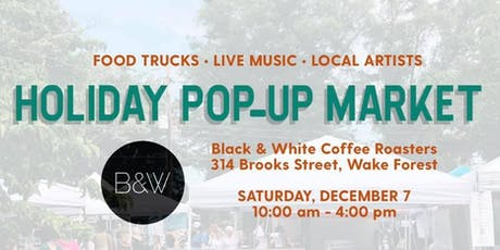 Holiday Pop-Up Market at Black & White Coffee Roasters tickets