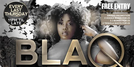 BLAQ NYTES - Wolverhampton (Every Last Thursday of the Month) tickets