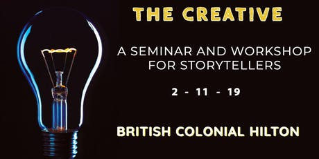 THE CREATIVE 2019: A SEMINAR AND WORKSHOP FOR STORYTELLERS tickets