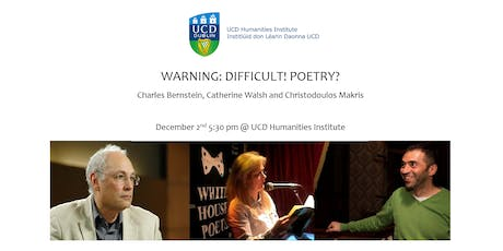 Difficult!Poetry? Charles Bernstein, Catherine Walsh & Christodoulos Makris tickets