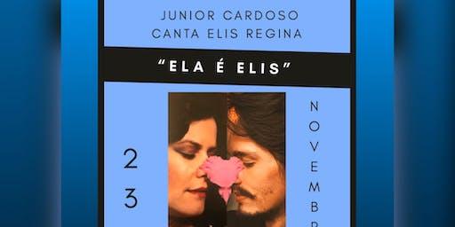 Ela É Elis - Junior Cardoso canta Elis Regina