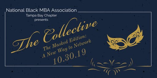 NBMBAA Tampa Bay Chapter Presents The Collective: Masked Edition