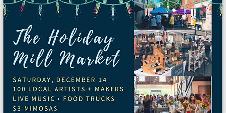 The Holiday Mill Market tickets