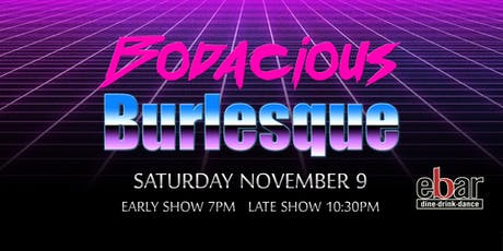 Bodacious Burlesque tickets