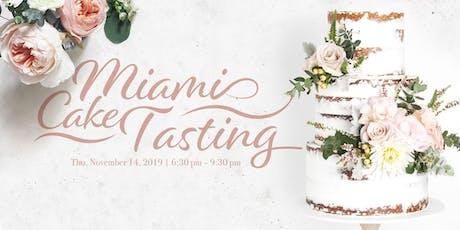 T'antay Miami Cake Tasting tickets