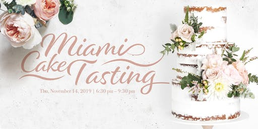 T'antay Miami Cake Tasting