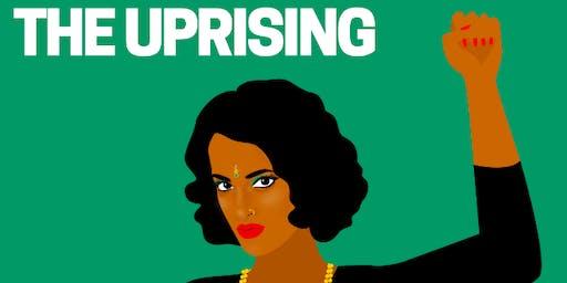 The Uprising: A Film by Pravini