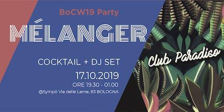Mélanger - BoCW Party @ Sympò biglietti