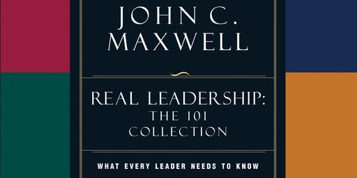 Lunch & Learn: How to Be A REAL Success: Leadership By John C. Maxwell