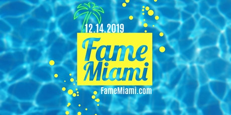 Fame Miami tickets