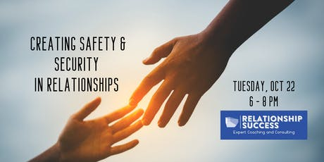 Creating Safety and Security in Relationships tickets
