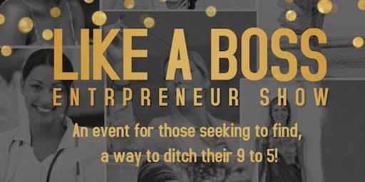 Like A Boss Entrepreneur Show