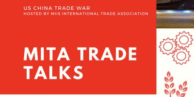 Middlebury Institute 2019 Annual Bi-Coastal TradeTalks Conference