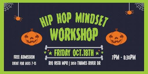 Hip Hop Mindset October Workshop