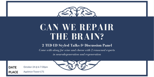 Neurodegeneration & Regeneration: Can We Repair the Brain?