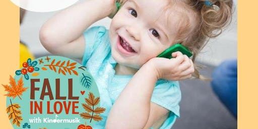 FALL IN LOVE WITH KINDERMUSIK TRY A CLASS!