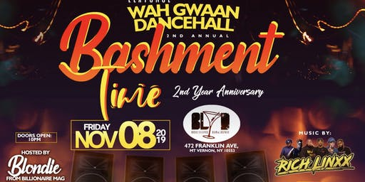 Wah Gwaan Dancehall 2nd Annual - Bashment Time