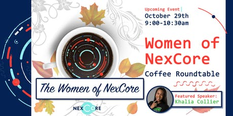 Women of NexCore: Coffee Roundtable tickets