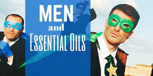Real Men Use Essential Oils!