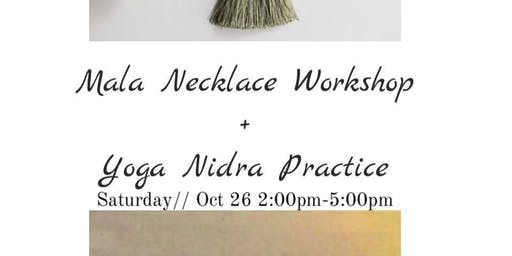 Mala Necklace + Yoga Nidra
