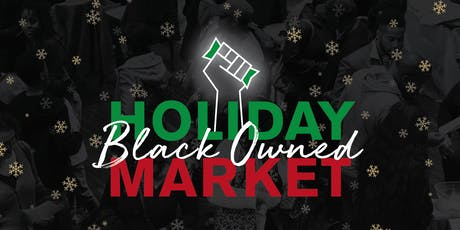 Black Owned Holiday Market tickets