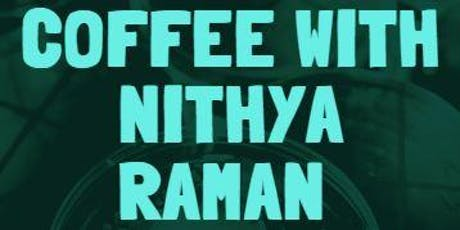 Coffee with Nithya Raman tickets