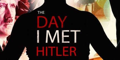 """The Day I Met Hitler"" Film Screening, with filmmaker Ronen Israelski tickets"
