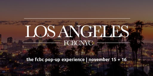 FCBC Pop-Up Experience in LA!