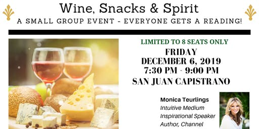 Snacks, Wine & Spirit - A Small Group Event - Everyone Gets a Reading!