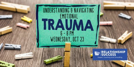 Understanding and Navigating Emotional Trauma tickets