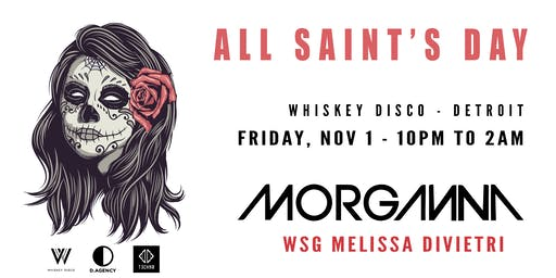 All Saints Day with MORGANNA -  Nov 1