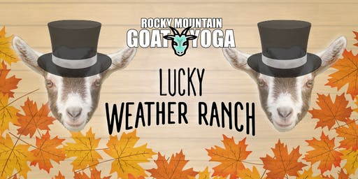 Goat Yoga - October 20th (Lucky Weather Ranch)
