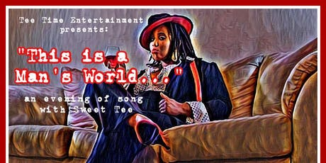 This is a Man's World... tickets