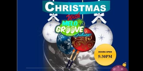 Christmas with Melo Groove Steel Orchestra tickets