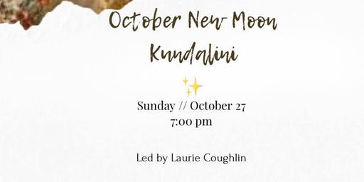 October New Moon Kundalini
